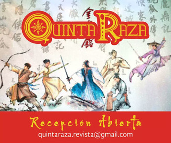 Quinta Raza espera tus relatos de Wuxia