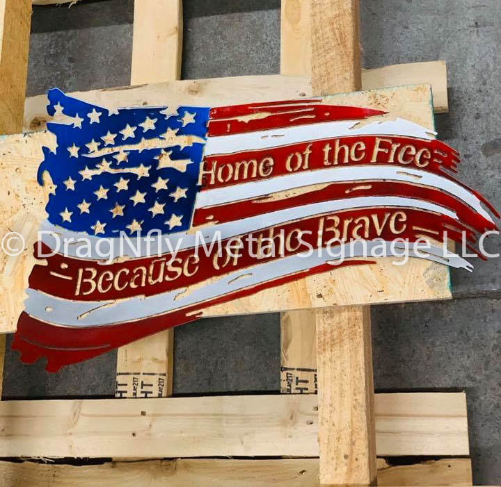 Home of the Free Metal Sign