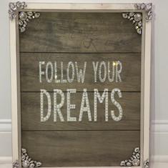 Follow Your Dreams - Wall Art