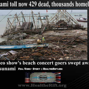 WATCH: Concert Tsunami Video. Plus, Tsunami Strikes Indonesia: Death Toll Now 429.