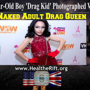 10-Year-Old Boy 'Drag Kid' Photographed With Naked Adult Drag Queen.