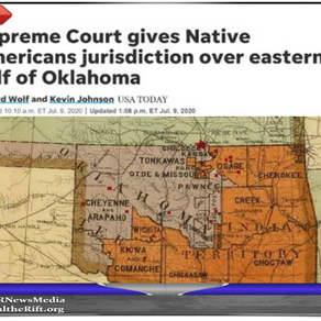 WATCH: Supreme Court Just Gave Back Half Of Oklahoma To Native Americans, Leftist Judges Uphold 1866