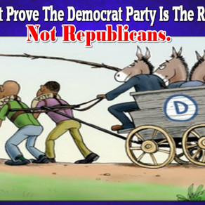 In-Depth: 5 Facts That Prove The Democrat Party Is The Fascist Racist Party, Not Republicans.