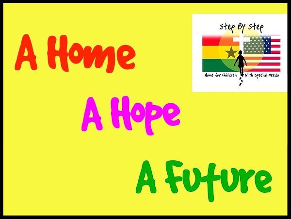 """A Home - A Hope - A Future"" This is our three-fold purpose."