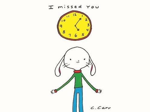 41 - I missed you