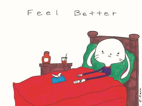 5 - Feel better