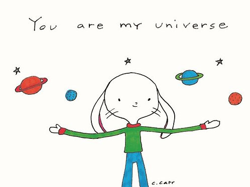 4 - You are my universe