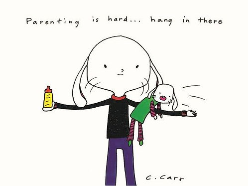 29 - Parenting is hard ... hang in there