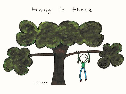 24 - Hang in there