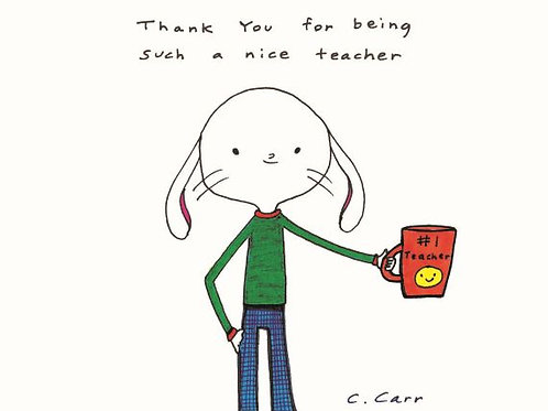 35 - Thank you for being such a nice teacher