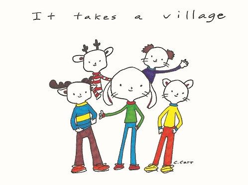 2 - It takes a village
