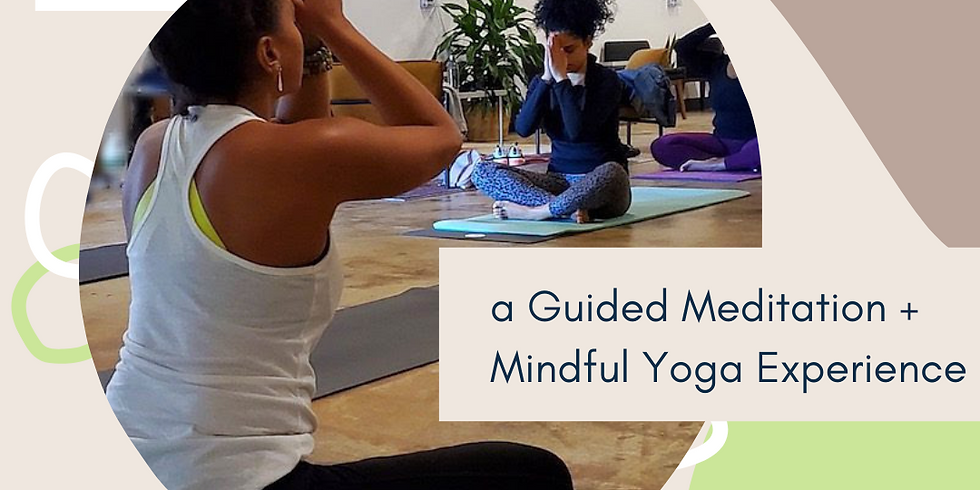 ANCHOR: A Guided Meditation + Mindful Yoga Experience