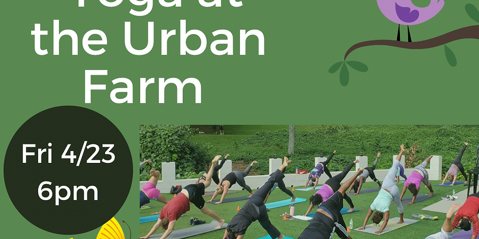Earth Day Yoga at the Urban Farm - Aldersgate