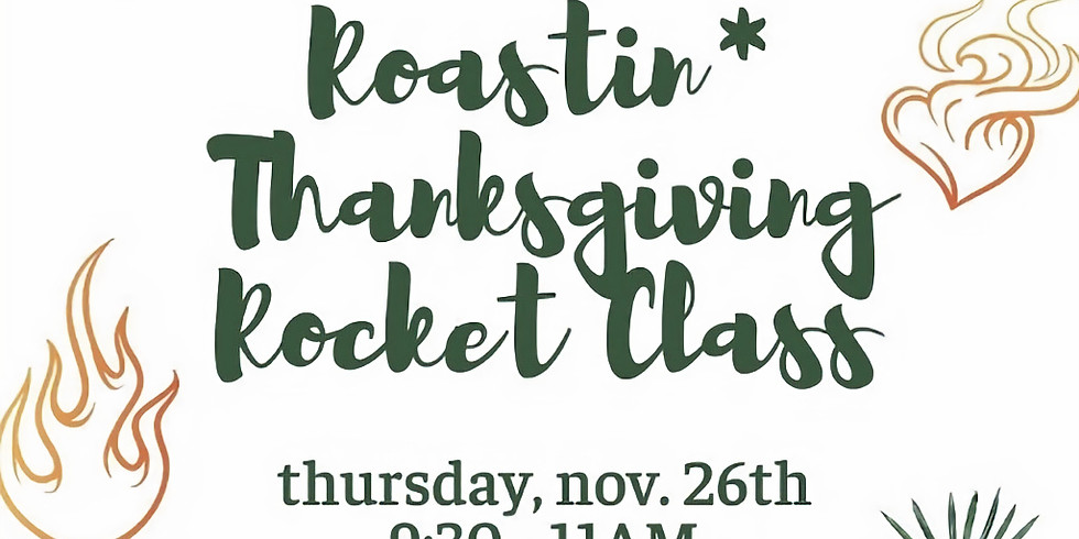 Roastin' Thanksgiving Rocket