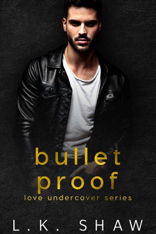 Bullet Proof  LK Shaw Ecover.jpg