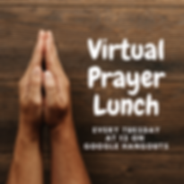 Virtual Prayer Lunch (1).png