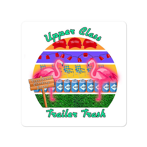 Upper Class Trailer Trash 2.0 Bubble-free stickers