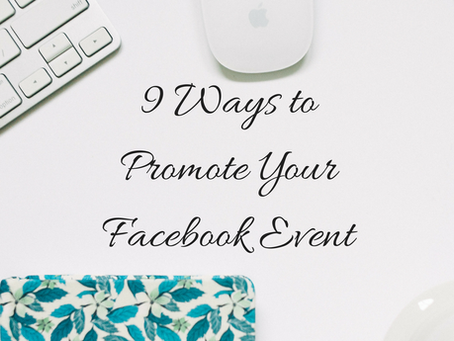 9 Ways To Promote Your Events on Facebook