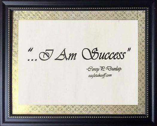 "Motivational Message Frame ""I Am Success"""