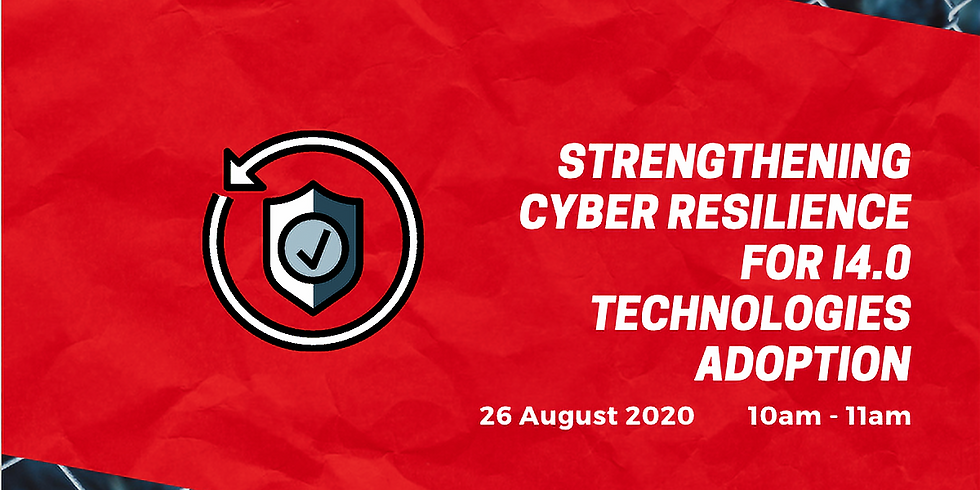 Strengthening Cyber Resilience for I4.0 Technologies Adoption