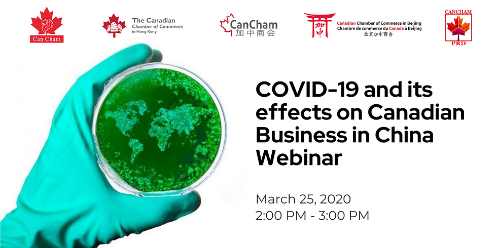 COVID-19 and its Effects on Canadian Business in China