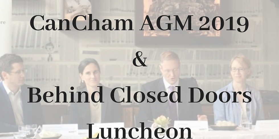 CanCham AGM 2019 & Behind Closed Doors Event