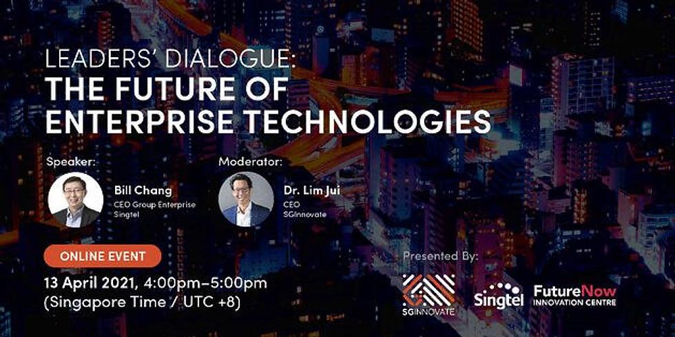 Leaders' Dialogue: The Future of Enterprise Technologies
