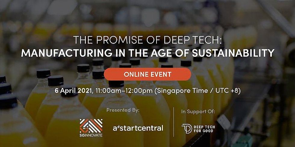 The Promise of Deep Tech: Manufacturing in the Age of Sustainability