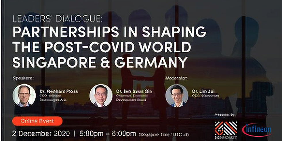 Leaders' Dialogue: Partnerships in Shaping the Post-COVID World – Singapore and Germany