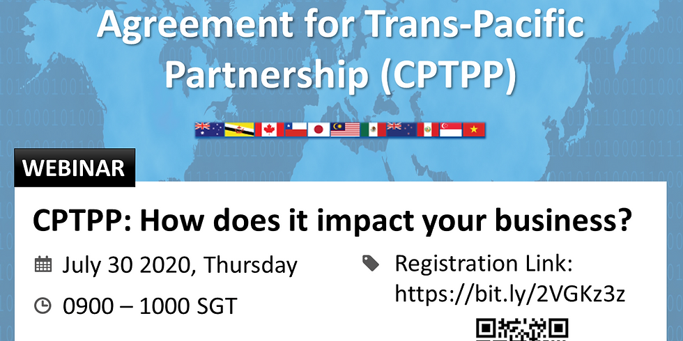 CPTPP - How does it impact your business?