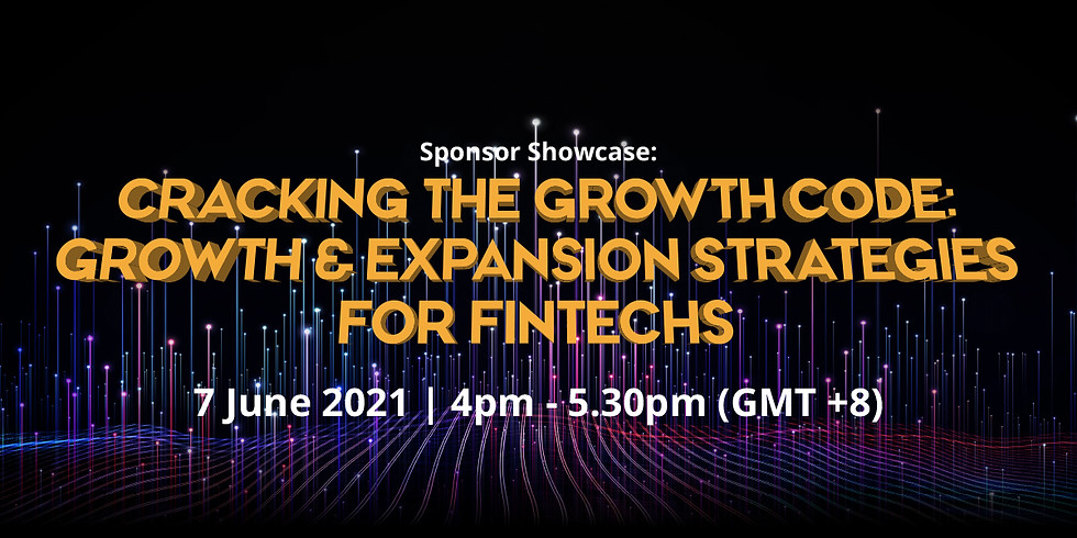 Cracking the Growth Code: Growth & Expansion Strategies for FinTechs