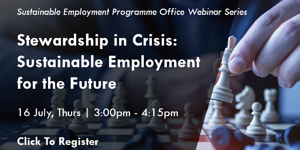 Stewardship in Crisis: Sustainable Employment for the Future