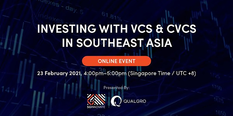 Investing With VCs and CVCs in Southeast Asia