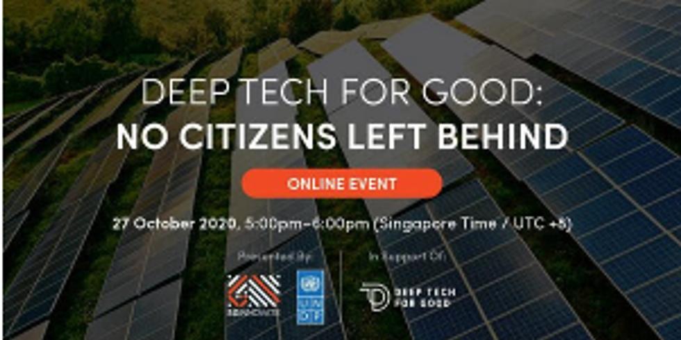 Deep Tech for Good: No Citizens Left Behind