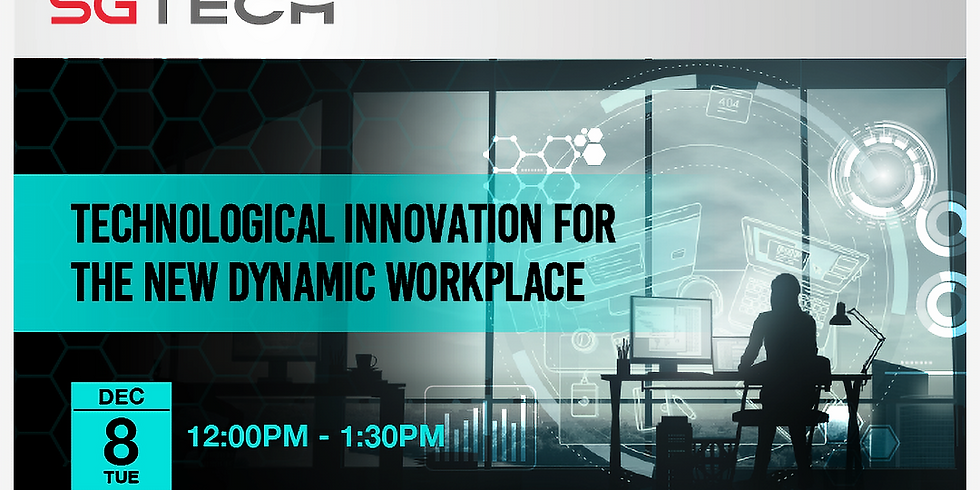 Technological Innovation for the New Dynamic Workplace