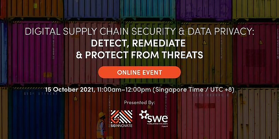 Digital Supply Chain Security and Data Privacy: Detect, Remediate and Protect from Threats