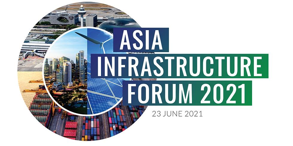 Asia Infrastructure Forum 2021