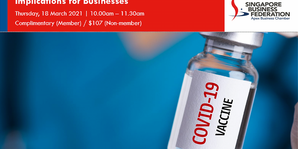COVID-19 Vaccination: Impact and Implications for Businesses