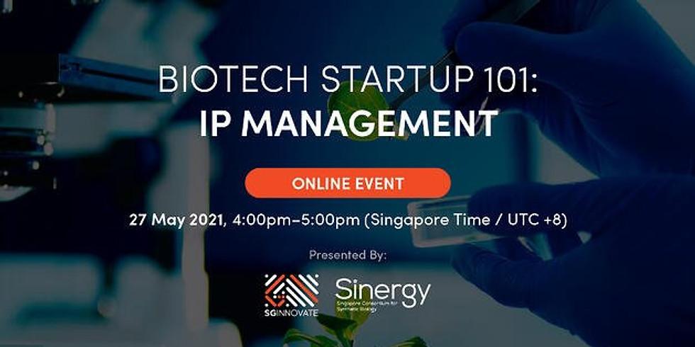 Biotech Startup 101: IP Management