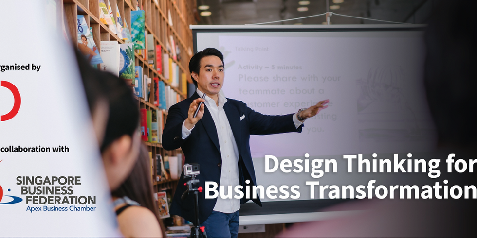 Design Thinking for Business Transformation