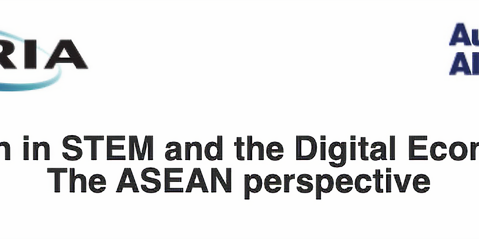 Women in STEM and the Digital Economy – The ASEAN perspective