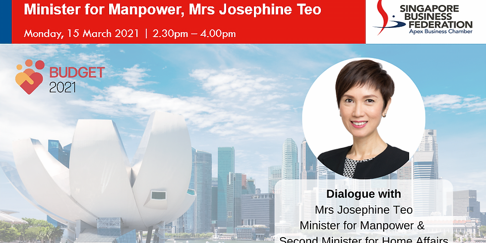 Post Budget Dialogue with Minister for Manpower, Mrs Josephine Teo