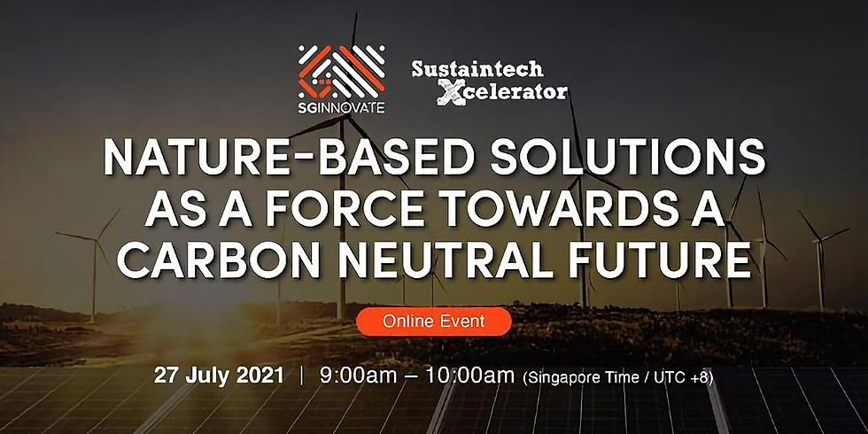 Nature-Based Solutions as a Force Towards a Carbon Neutral Future