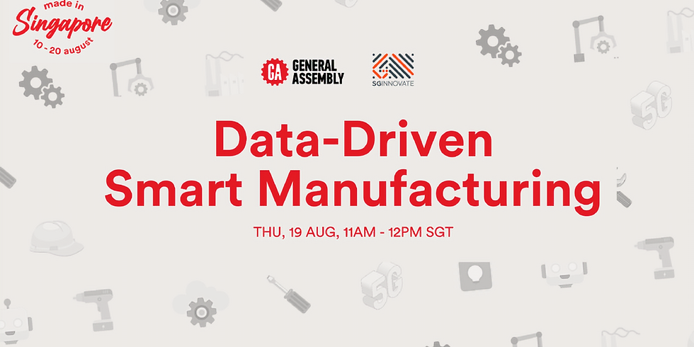 Made In Singapore: Data-driven Smart Manufacturing