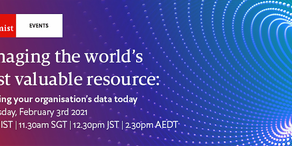 Managing the world's most valuable resource: Unlocking your organisation's data today