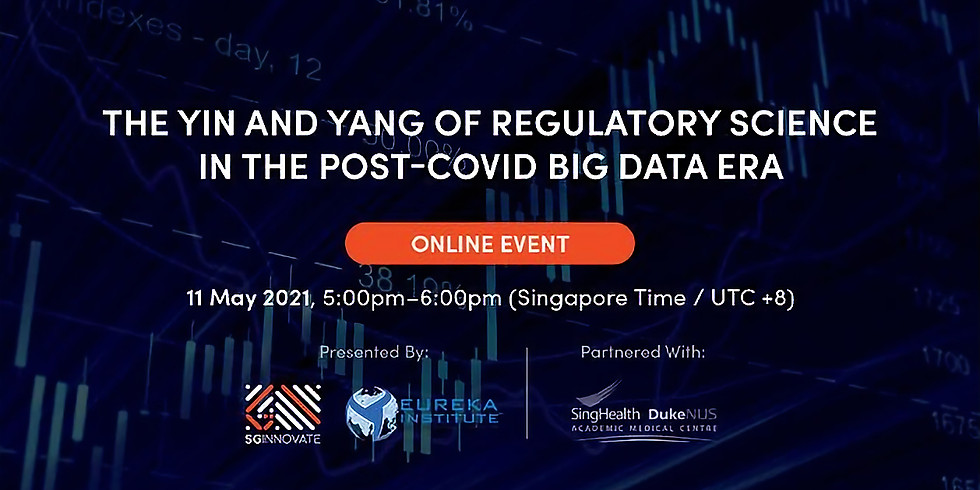 The Yin and Yang of Regulatory Science in the Post-Covid Big Data Era