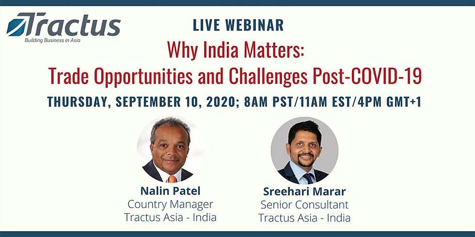 Tractus Asia Webinar: Why India matters - Trade Opportunities and Challenges