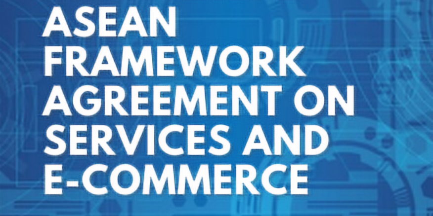ASEAN Series 2: ASEAN Framework Agreement on Services and E-commerce