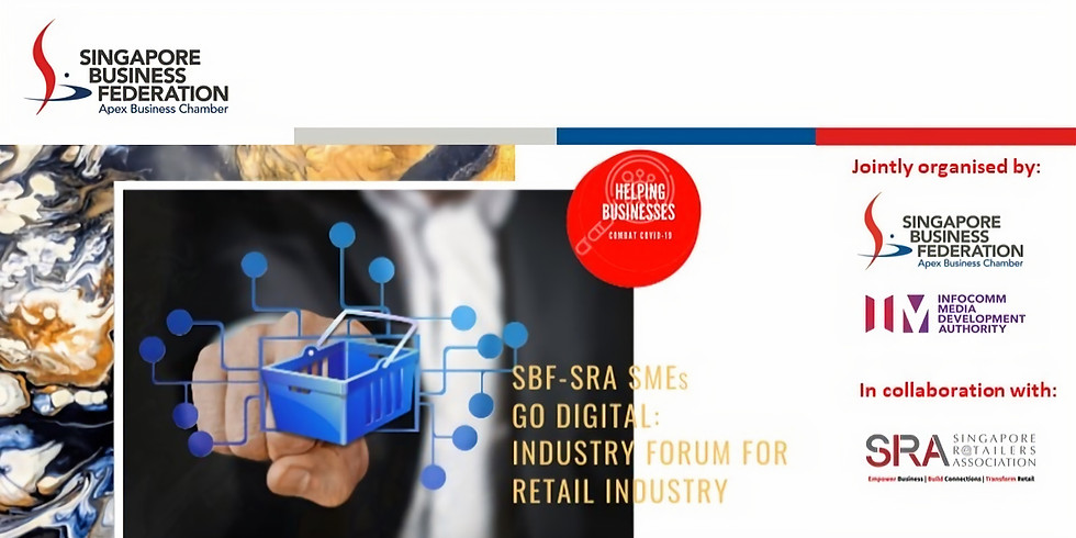 SBF-SRA: SMEs Go Digital for Retail Industry