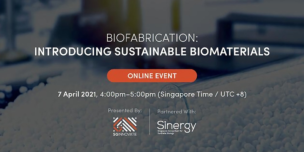 Biofabrication: Introducing Sustainable Biomaterials